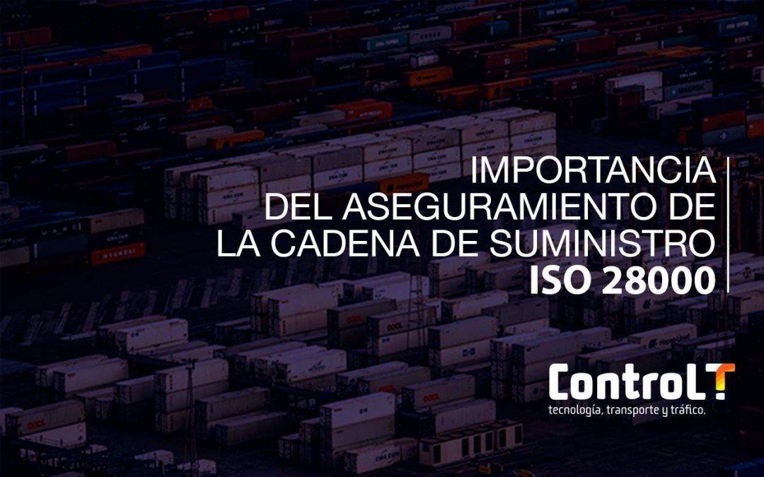 Importancia del Aseguramiento de la Cadena de Suministro – ISO 28000