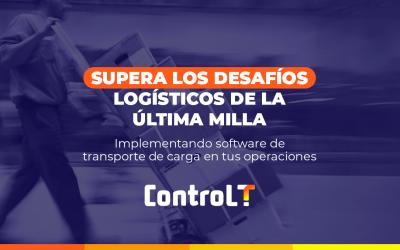 Supera los desafíos logísticos de la última milla   Implementando software de transporte de carga en tus operaciones